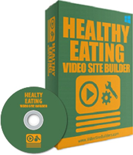 HEALTHY EATING VIDEO SITE BUILDER HELP INSTANTLY CREATE YOUR OWN MONEY MAKING VIDEO SITE