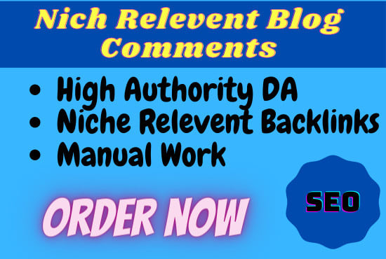 I will provide 100 niche relevant blog comments backlinks high da pa