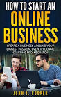 How to Start an Online Business Around Your Passion