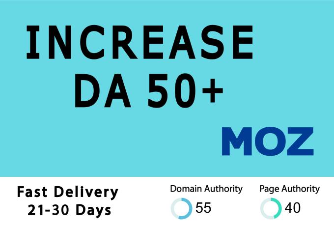 I will increase domain authority increase moz da 50 plus within 30 days