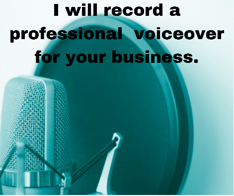 I will record a professional voiceover for your business. Upto 2500 words