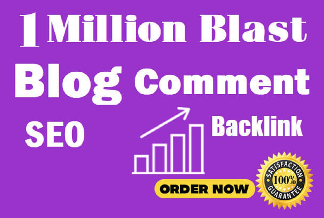 Create HQ ultra 1 million SEO blog comment backlink blast