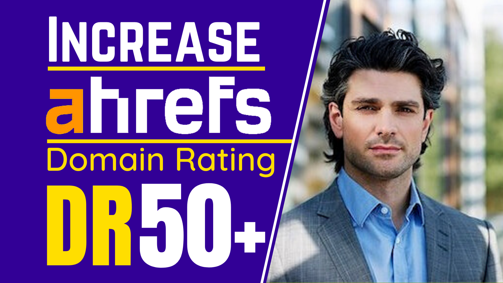 Increase Domain Rating Ahrefs DR 50 plus guaranteed
