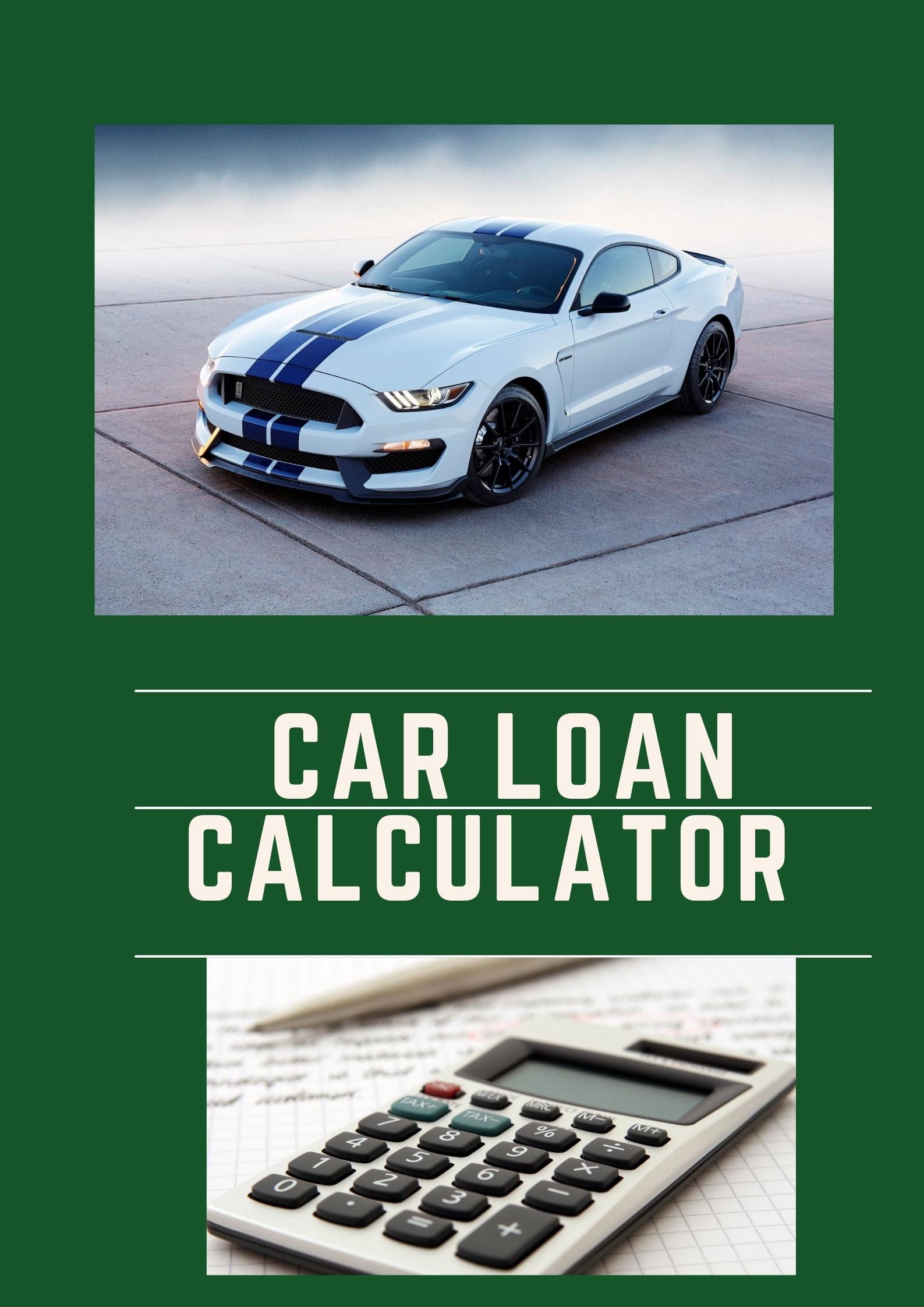 Car loan Calculator for Car Loan Business