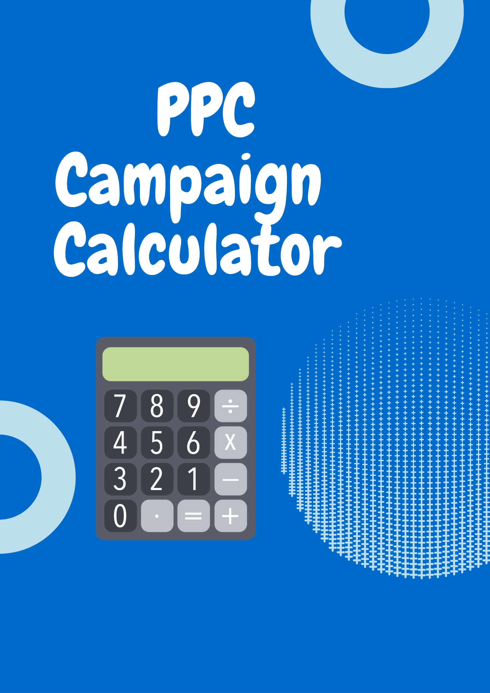 Campaign PPC Calculator for Advertising