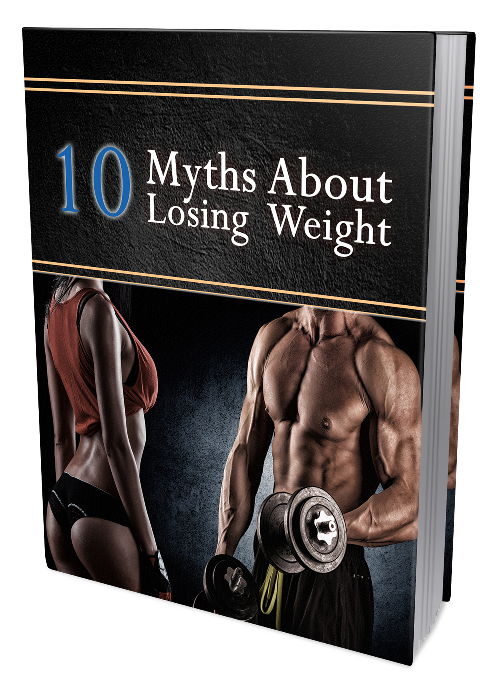 10 Myths Weight Loss Process to give you healthy body. And also get fatless body