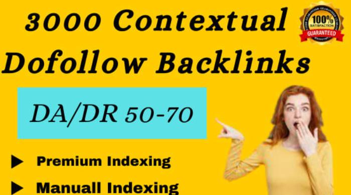 3000 contextual dofollow da backlinks for good seo results