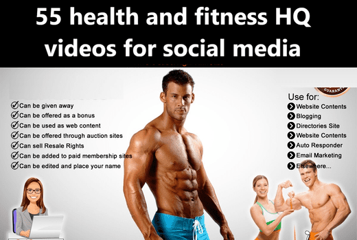 I will give 55 health and fitness HQ videos for social media