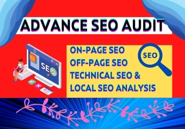 I will Provide Advance SEO Audit Report and Competitor SEO Audit