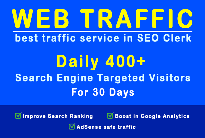 Unlimited Google search engine targeted Web traffic for 30 Days