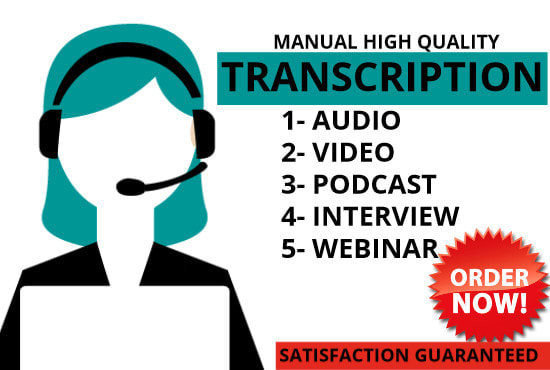 I will transcribe to produce accurate transcripts of recorded files