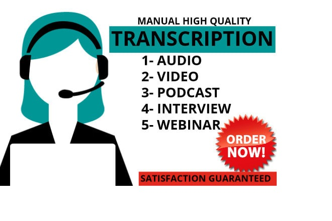 I will transcribe 60 minutes video or do audio transcription in 24 hours