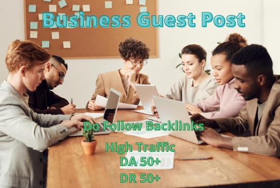 I will do high da business guest post,  da 89 business blog post