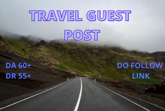 I will do guest post on my high da travel blog 5k traffic