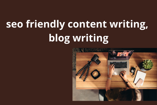 I will seo friendly content writing,  blog writing