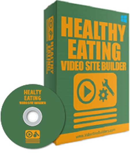 Healthy Eating Video Site Builder for Great Health
