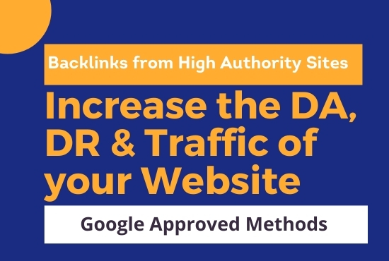 I will increase the DA,  DR and Traffic of your website with Backlinks