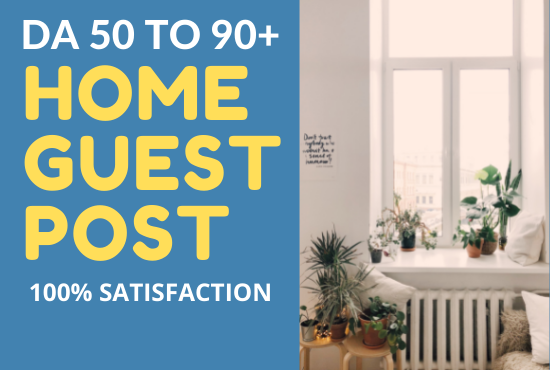 I will high da home guest post for your website or blog