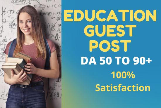 I will publish education guest post,  education blog post guest post