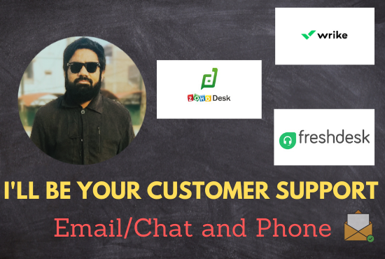 I'll be your Email/Chat and Phone Support Person