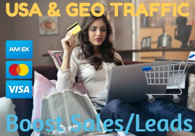 Geotargeted Or USA Traffic To Boost SALES or LEADS