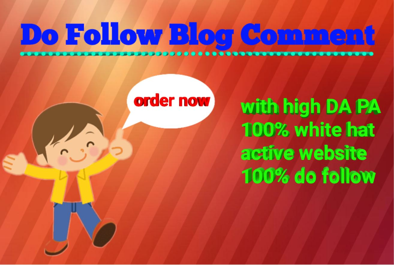 i will make 60 Do follow blog comment on the active website