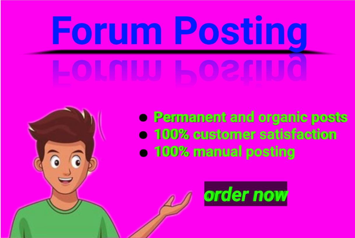i will make 40 forum posting on the best and active website