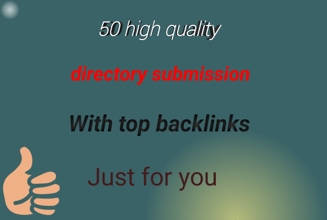 I will create 50 directory submissions with original backlinks
