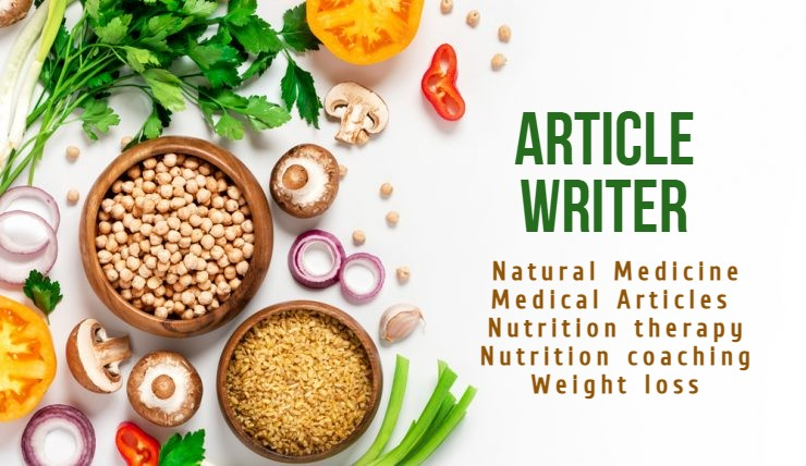 Health,  Medical,  Nutrition articles. writer,  copywriter & editing.1000 words
