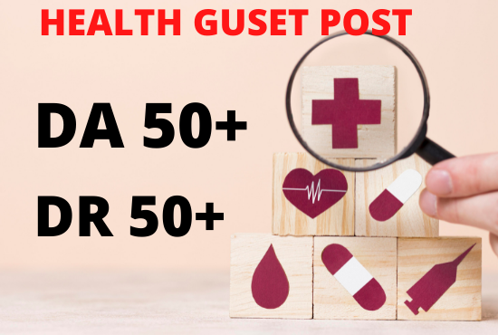 I will do health guest post on high da Sites