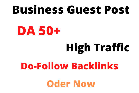 I will do Business guest post on high da Sites