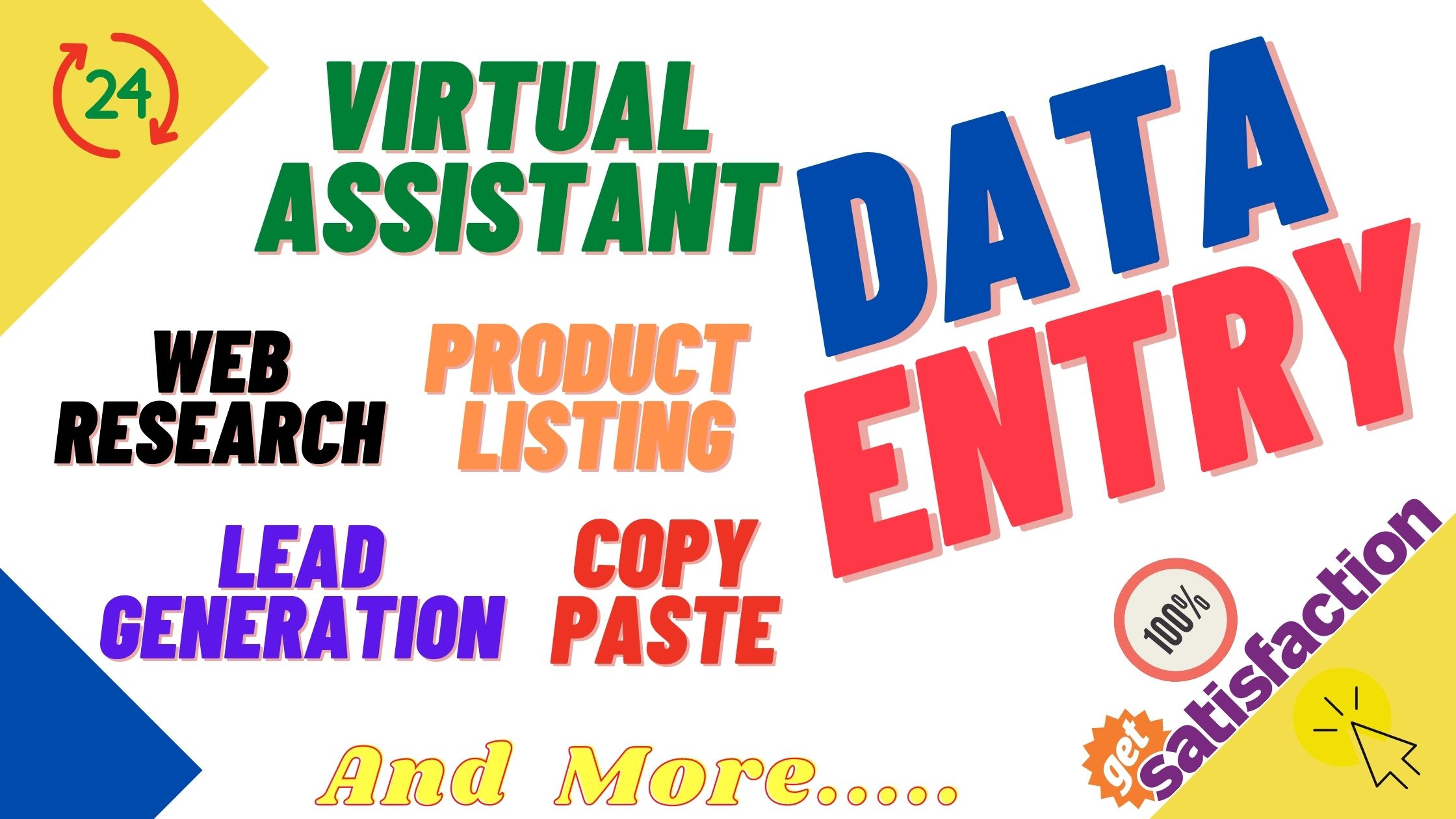 Data Entry,  Product Listing,  Copy and Paste,  Web Research,  Virtual Assistant Services in 24 Hrs