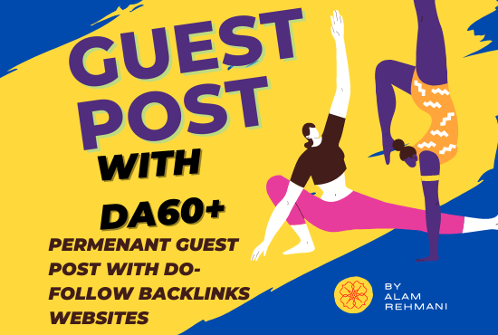 I Will Publish 2 Guest Post On High DA60+ Websites with Do-follow Backlinks