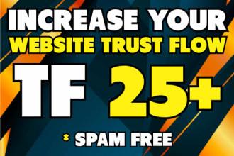 I will increase majestic trust flow 25 plus