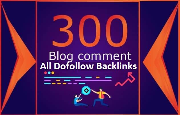 I Will Build 300 High Quility Blog Comment On High DA PA