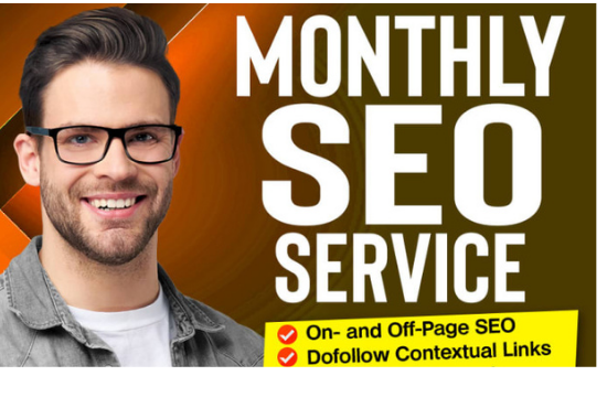 Monthly SEO service with high quality manny backlinks for google top ranking