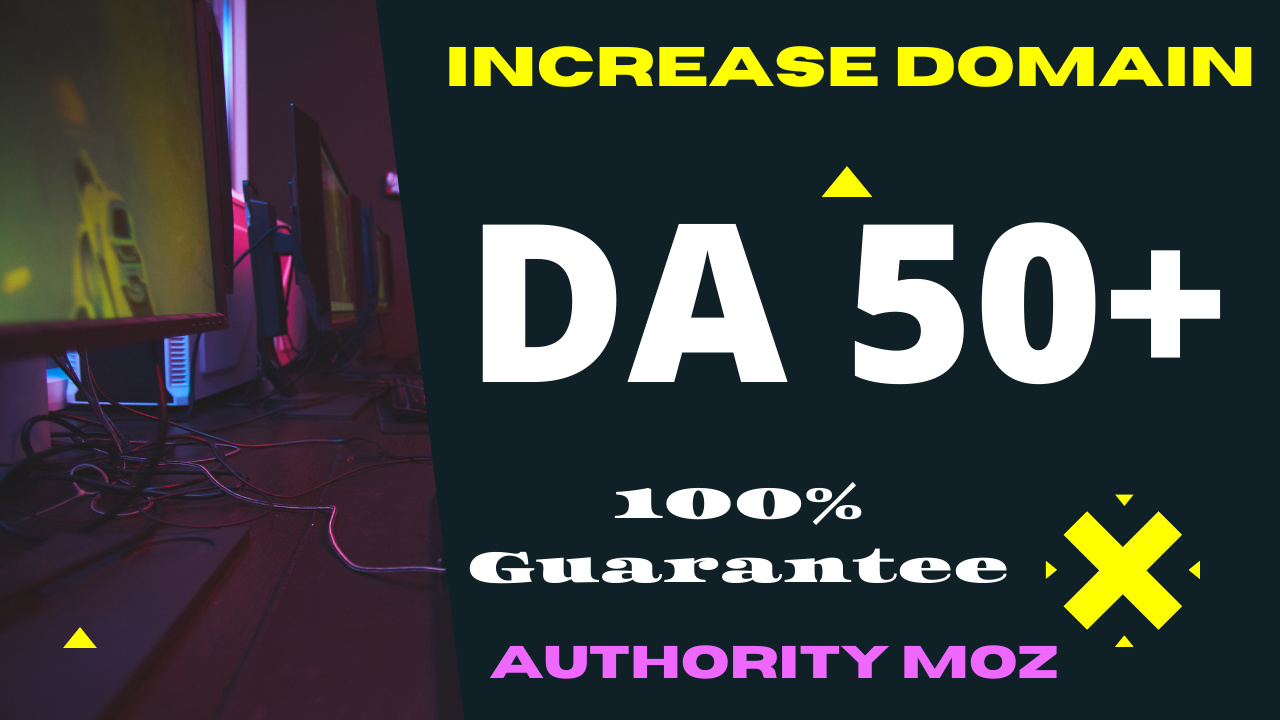 Increase MOZ DA 50+ Fast Delivery Domain Authority MOZ