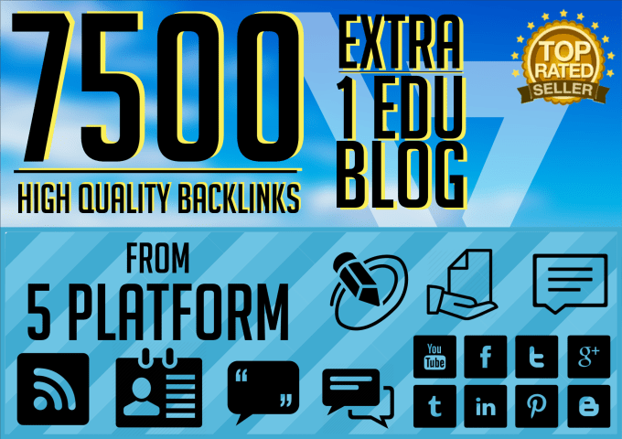 do 7500 backlinks blaster from 5 platforms to your we...