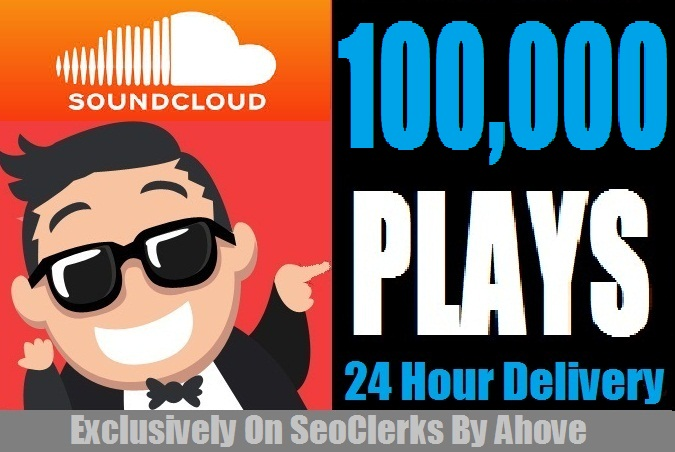 Boost Your SoundCloud Track By 100,000+ Plays Start Instant