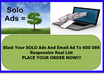 blast Your SOLO Ads And Email Ad To 8000 Responsive Real List