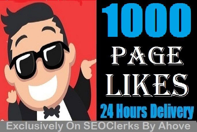 Start Instant 1000 Quality Likes In Your Page
