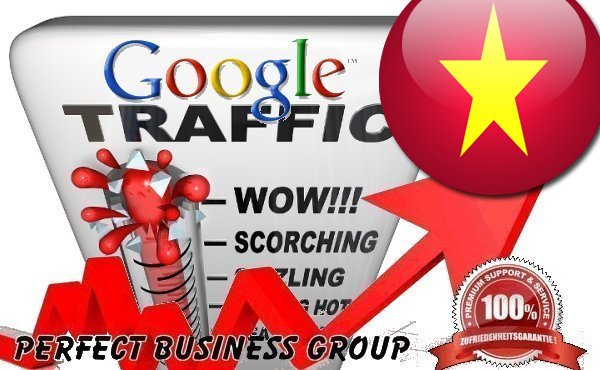 Organic traffic from Google. com. vn Vietnam with your Keyword