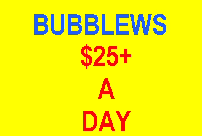 How To Make 25 A Day On Bubblews eBook