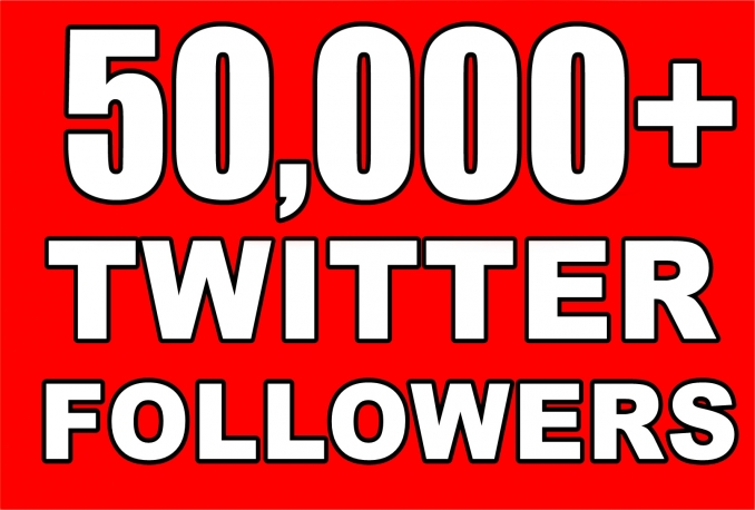 Provide Instant 50000+ Twitter Followers Within 48 hours