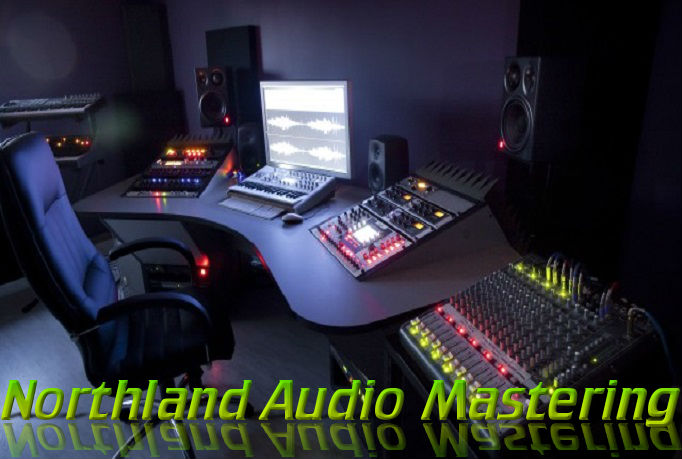 Northland Audio Mastering, We know sound engineering