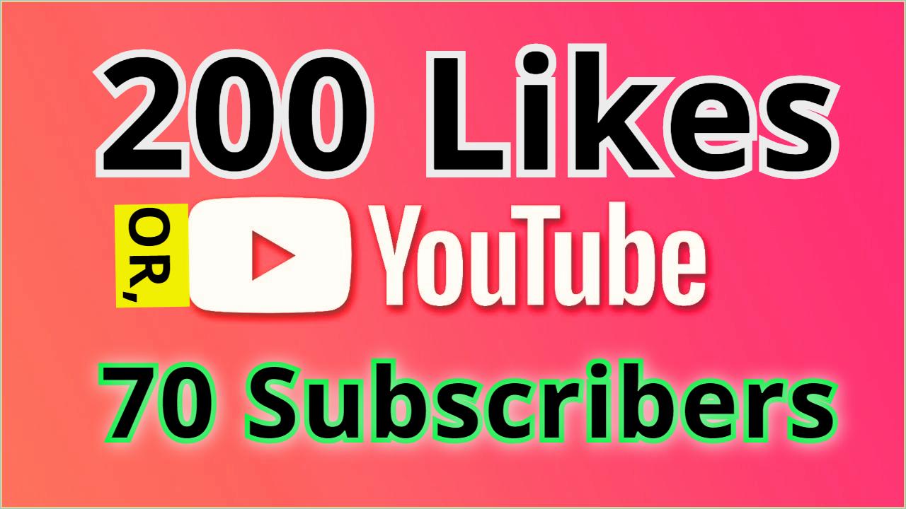 Get 70 Manual Y0uTube Subscriber or 200 Genuine Video Likes