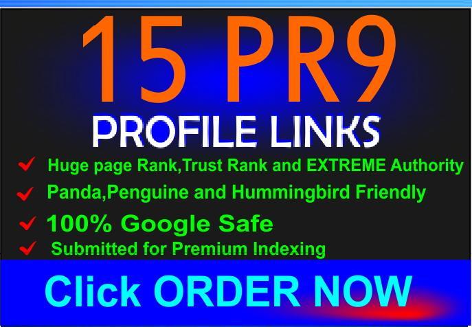Prepare 15 PR9 and PR10 backlinks for your website