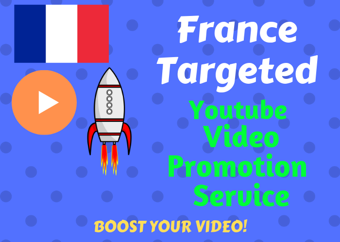 provide you FRANCE Targeted video Promotion services