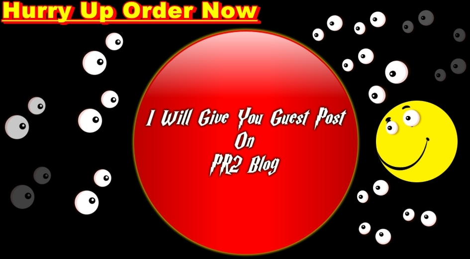 I will Give you guest post on pr2 blog