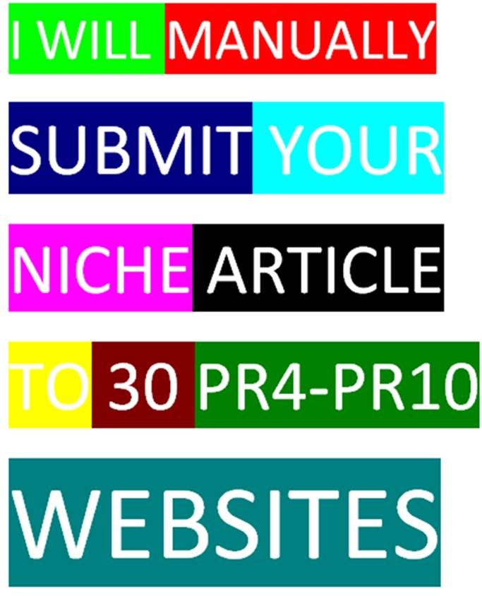 I will manually submit your articles to 30 pr4 to10 sites